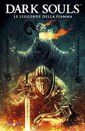 Dark Souls. Le leggende della fiamma (Vol. 3)