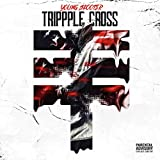 Trippple Cross (feat. Future & Young Thug) [Explicit]