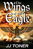 The Wings of the Eagle: (A WW2 Spy Thriller) (The Black Orchestra) (Volume 2)