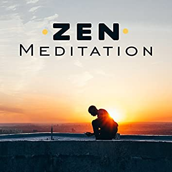 Zen Meditation – Sounds of Yoga, Pure Relaxation, Inner Healing, Spirit of Harmony, Deep Meditation, Ambient Music