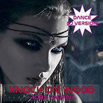 knock On Wood (Dance DJ Version)