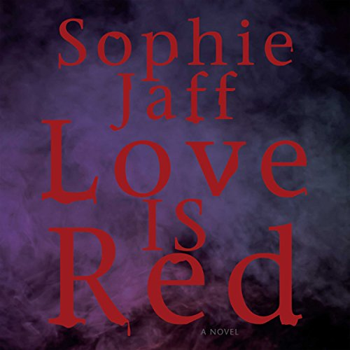 Love Is Red audiobook cover art