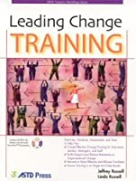 Leading Change Training by Jeffrey Russell Linda Russell(2006-01-05)