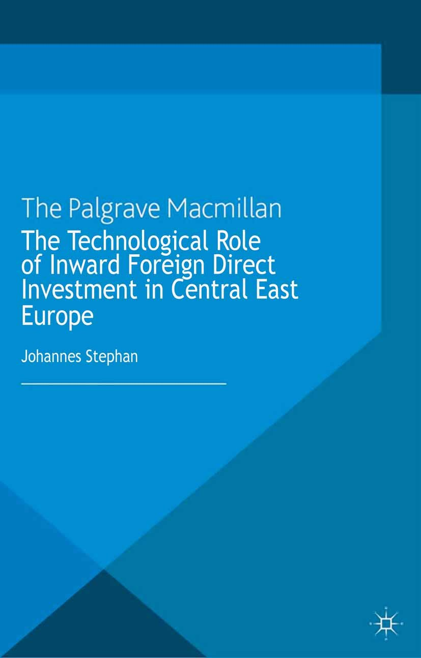 The Technological Role of Inward Foreign Direct Investment in Central East Europe (Studies in Economic Transition)