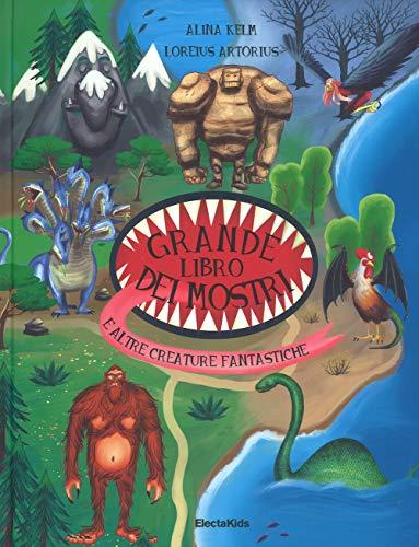 Il grande libro dei mostri e altre creature fantastiche