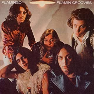 Flamingo by Flamin' Groovies