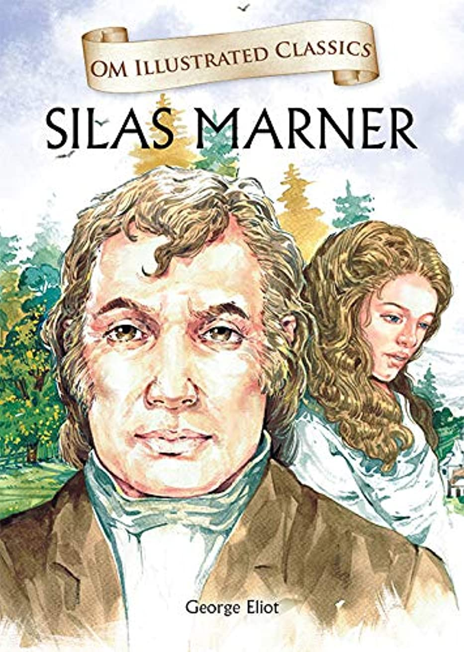 ぶどうブラウスステレオSilas Marner : Om Illustrated Classics (English Edition)