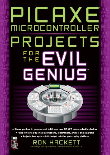 PICAXE Microcontroller Projects for the Evil Genius (English Edition)