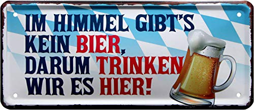 En el Cielo no Hay Cerveza. Cartel Decorativo de Chapa con Texto en alemán Trinkrecht, 28 x 12 cm, 2079