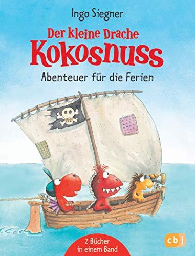 Der kleine Drache Kokosnuss - Abenteuer für die Ferien: Enthält 2 Bände: Der kleine Drache Kokosnuss und die wilden Piraten / Der kleine Drache Kokosnuss - Hab keine Angst!