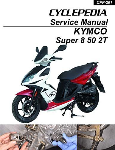 KYMCO Super 8 50 2T Service Manual (English Edition)