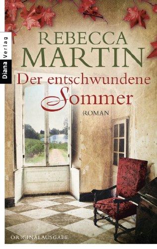 Der entschwundene Sommer: Roman