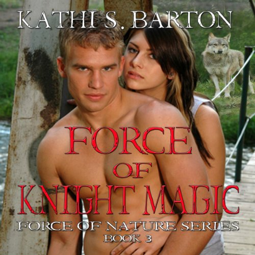 Force of Knight Magic audiobook cover art
