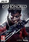 Dishonored: La Muerte Del Forastero