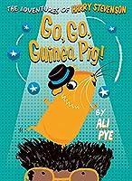 Go, Go, Guinea Pig! (Adventures of Harry Stevenson)