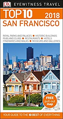 Top 10 San Francisco (DK Eyewitness Travel Guide)