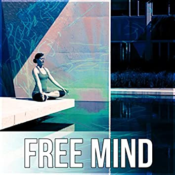 Free Mind - Meditation Music, Breathing, Open Mind, Yoga Music, Restful, Harmony, Feel the Energy