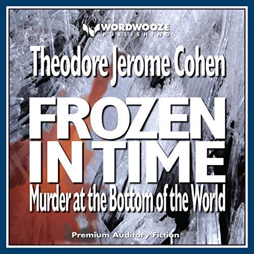 Frozen in Time: Murder at the Bottom of the World cover art