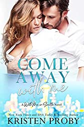 come away with me by kristen proby book cover