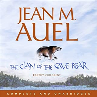 The Clan of the Cave Bear     Earth's Children 1              By:                                                                                                                                 Jean M. Auel                               Narrated by:                                                                                                                                 Rowena Cooper                      Length: 20 hrs and 8 mins     283 ratings     Overall 4.8