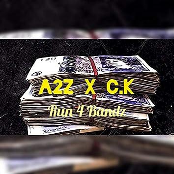 Run 4 Bandz