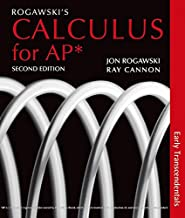 Rogawski s Calculus for AP*: Early Transcendentals