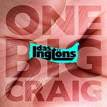 One Big Craig