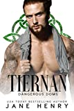 Tiernan: A Dark Irish Mafia Romance (Dangerous Doms)