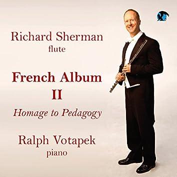 French Album II: Homage to Pedagogy