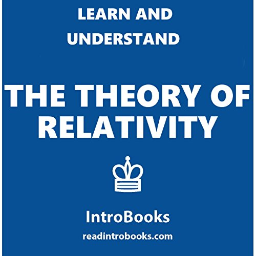 Learn and Understand the Theory of Relativity audiobook cover art