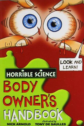 Horrible science : Body owners handbook [Paperback] NICK ARNOLD