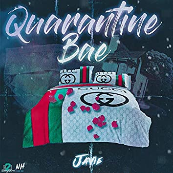 Quarantine Bae