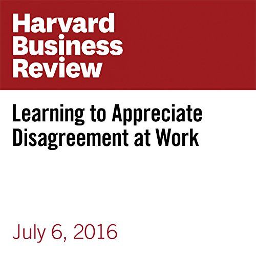 Learning to Appreciate Disagreement at Work copertina