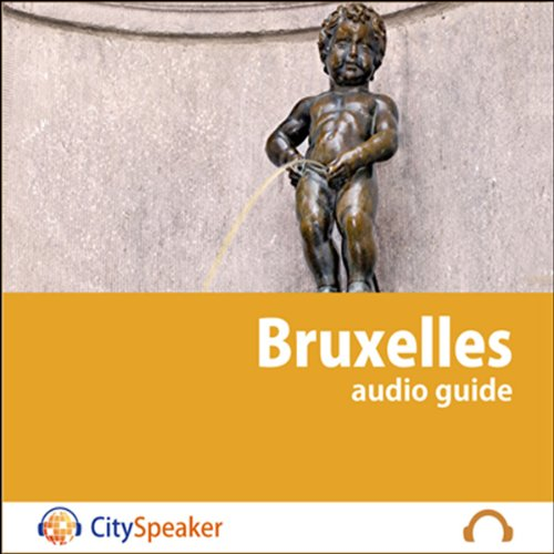 Bruxelles (Audio Guide CitySpeaker) audiobook cover art