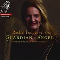 Guardian Angel - Works by Biber, Bach, Tartini & Pisendel by Rachel Podger (2013-11-12)