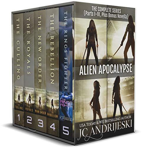 The Complete Alien Apocalypse Series (Parts I-IV Plus Bonus Novella): An Apocalyptic, Romantic, Science Fiction, Alien Invasion Adventure (English Edition)