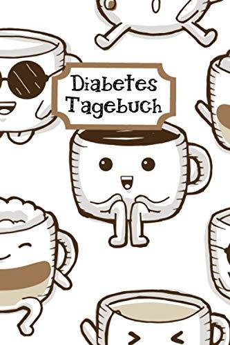 Diabetes Tagebuch für Diabetes Typ 1 und Diabetes Typ 2 für Kaffee Freunde.: DIN A5 Diabetes Tagebuch für 368 Tage mit großzügiger Einteilung im ... Plan und Seiten für behandelnde Ärzte.