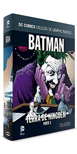 Batman, Terra de Ninguém - Parte 5. Coleção Dc Graphic Novels