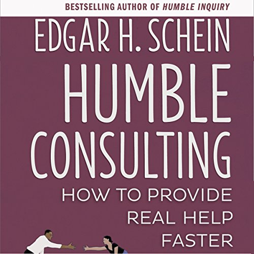 Humble Consulting: How to Provide Real Help Faster audiobook cover art