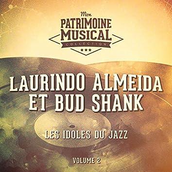 Les idoles du jazz : Laurindo Almeida et Bud Shank, Vol. 2