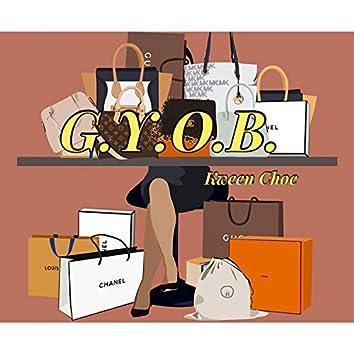 G.Y.O.B.