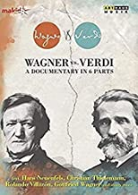 Wagner Vs. Verdi - A Documentary in 6 Parts