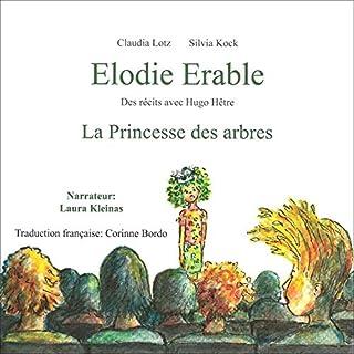 Page de couverture de Elodie Erable - La Princesse des arbres