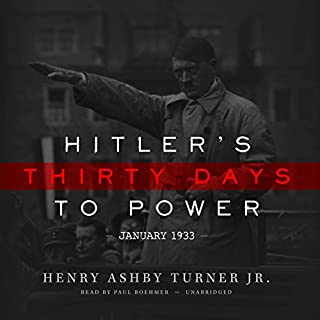 Hitler's Thirty Days to Power audiobook cover art