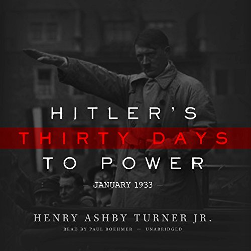 Hitler's Thirty Days to Power cover art