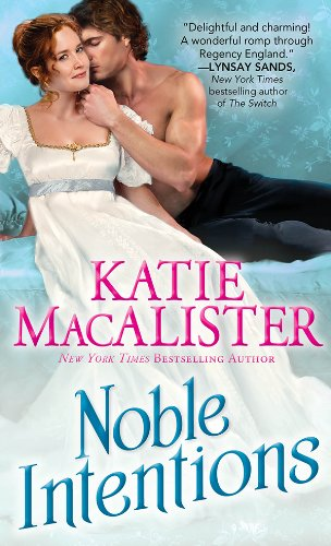 Noble Intentions (Noble series Book 1) - Kindle edition by MacAlister,  Katie. Romance Kindle eBooks @ Amazon.com.