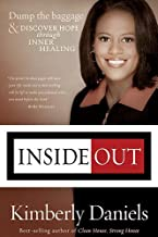 Inside Out: Dump the Baggage and Discover Hope through Inner Healing