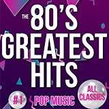 The 80's Greatest Hits: Pop Music (Classics)