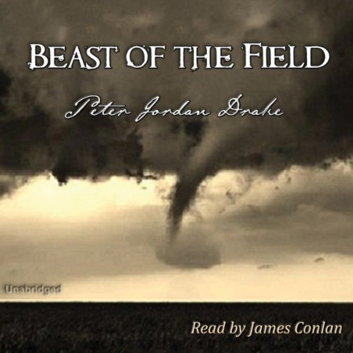 Beast of the Field audiobook cover art