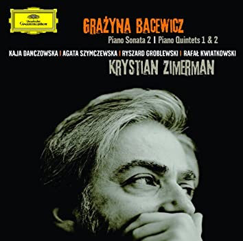 Bacewicz: Piano Sonata No.2; Piano Quintets Nos.1&2